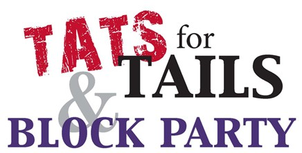 Tats for Tails & Block Party